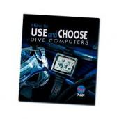 PADI Manual - How to Use and Choose Dive Computers